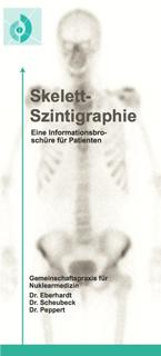 Informationsbroschüre zur Skelettzintigrafie